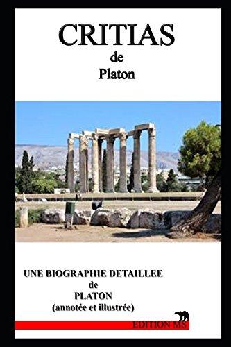 CRITIAS: une biographie détaillée de PLATON(annotée et illustrée)