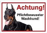 Schild Warnschild Vorsicht freilaufender Hund – Dobermann Achtung – Pflichtbewusster Wachhund – 20x30cm – S22H