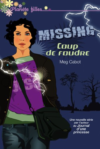 Missing 1 - Coup de foudre (Bloom)