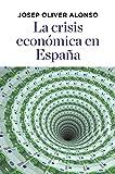 La crisis económica en España (ECONOMÍA)