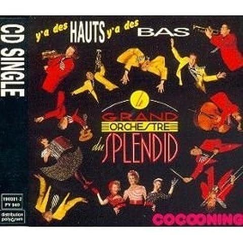 Grand Orchestre du Splendid-Y'a des Hauts, Y'a des Bas