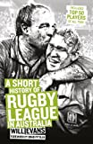 A Short History Of NRL (English Edition)
