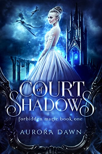 Court of Shadows : A Reverse Harem Romance Bundle (Court of Shadows and Court of Dragons Bundle Book 1) (English Edition)