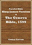 Parallel Bible: KJV and Geneva Bible (1599)
