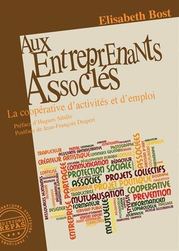 Aux entreprenants associés : La coopérativité d'activités et d'emploi
