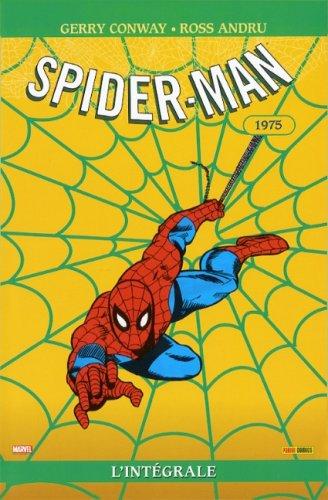 Spider-Man : L'intégrale 1975 par Gerry Conway
