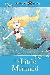 Ladybird Tales: The Little Mermaid (Ladybird Tales Larger Format) by Ladybird (2014-02-06)