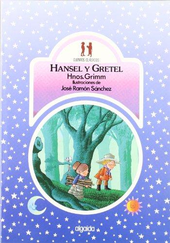 Hansel y Gretel (Infantil - Juvenil - Colección Cuentos Clásicos - Edición En Rústica)