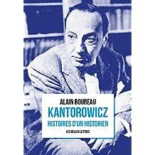 Kantorowicz: Histoires d'un historien