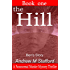 The Hill - Ben's Story (Book One).: A Paranormal Murder Mystery Thriller. (Book One).