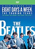 The Beatles  - Eight Days A Week - The Touring Years