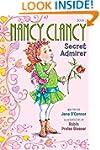 Fancy Nancy: Nancy Clancy, Secret Adm...