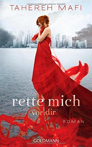 Buchseite und Rezensionen zu 'Rette mich vor dir: Roman' von Tahereh Mafi