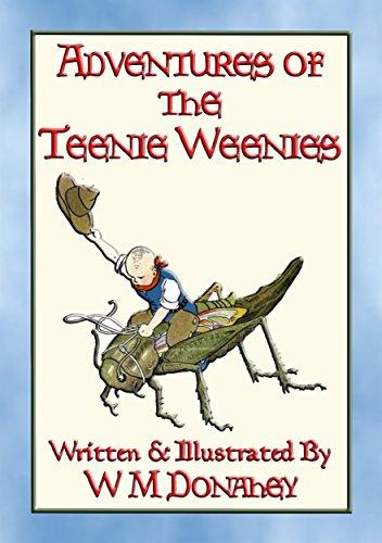 ADVENTURES of the TEENIE WEENIES - 32 adventures of the Teenie Weenie folk (English Edition)