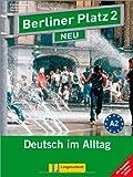 Berliner Platz 2 NEU - Lehr- und Arbeitsbuch 2 mit 2 Audio-CDs und