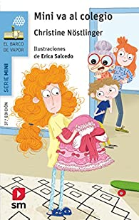 Mini va al colegio par Christine Nöstlinger Jr.