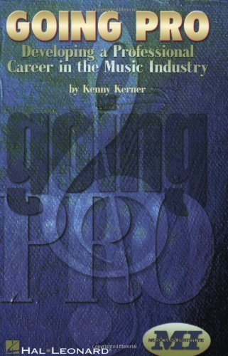 Going Pro: Developing a Professional Career in the Music Industry (English Edition)