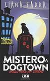 Mistero a Dog Town: Volume 3