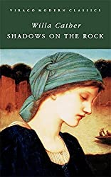 Shadows On The Rock (VMC) by Willa Cather (2007-04-26)