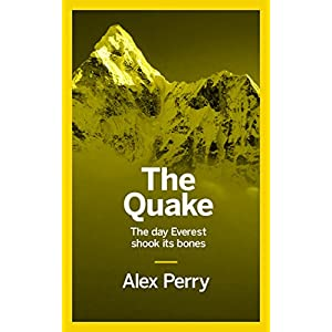The Quake: The day Everest shook its bones (English Edition)