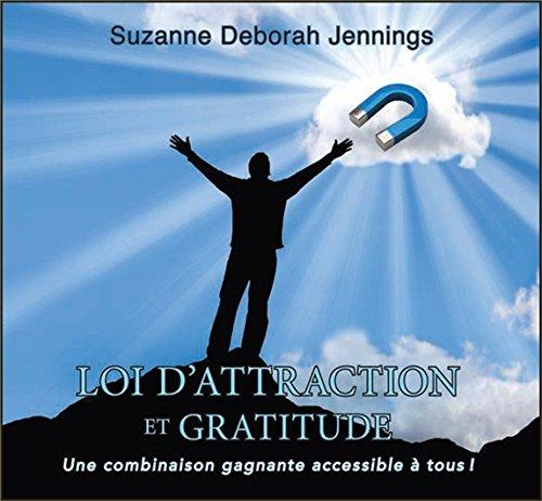 Loi d'attraction et gratitude - Une combinaison gagnante accessible à tous ! Livre audio 2CD par Suzanne Deborah Jennings