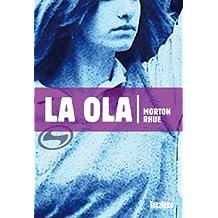 La Ola (Takatuka Novelas)