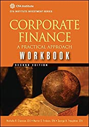 Corporate Finance Workbook: A Practical Approach (CFA Institute Investment Series)