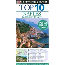 Top 10 Naples & the Amalfi Coast [With Pull-Out Map] (DK Eyewitness Top 10 Travel Guides)