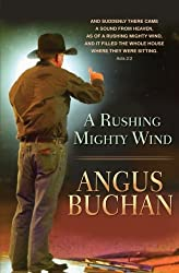 A Rushing and Mighty Wind