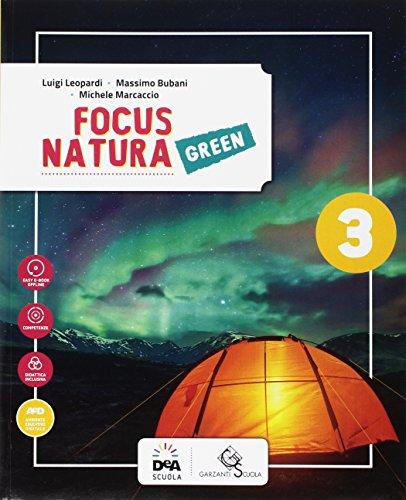 Focus natura green. Ediz. curricolare. Per la Scuola media. Con e-book. Con espansione online: 3