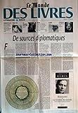 MONDE DES LIVRES (LE) du 19/10/2001 - LITTERATURE - FEMMES EN ECLATS - ISABELLE ROSSIGNOL, DOMINIQUE SOUTON, HELENE LENOIR, RAPHAELLE BILLETDOUX, ET REGIS JAUFFRET +¼ ESSAIS - TANGUY VIEL - LE MAGHREB DES LIVRES - DOSSIER - L'EPOPEE DE CANAL + SE CO
