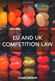 EU and UK Competition Law