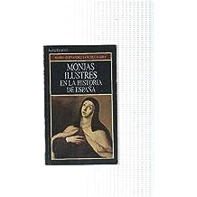 Coleccion Bolsitemas numero 74; Monjas ilustres en la historia de España