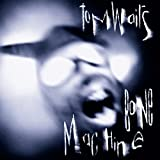 Songtexte von Tom Waits - Bone Machine