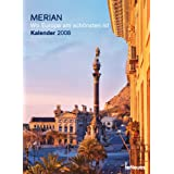 MERIAN: Wo Europa am schönsten ist - Kalender 2008 (Fotokalender)