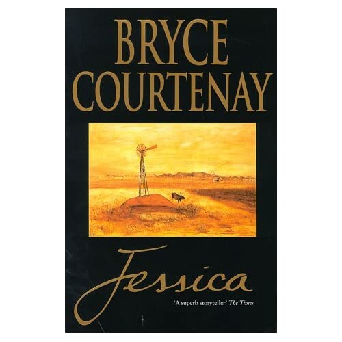 Jessica by Bryce Courtenay (1999-08-26)