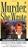 Majoring in Murder (Murder, She Wrote Mysteries) by Fletcher, Jessica, Bain, Donald (March 1, 2003) Mass Market Paperback