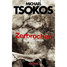 Zerbrochen: True-Crime-Thriller