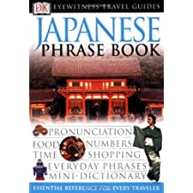 Eyewitness Travel Guides: Japanese Phrase Book (EW Travel Guide Phrase Books)