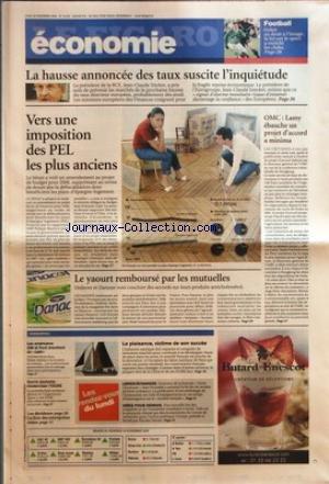 FIGARO ECONOMIE (LE) [No 19072] du 28/11/2005 - FOOTBALL - GRACE AU DROIT A L'IMAGE, LA LOI SUR LE SPORT A ENRICHI LES CLUBS LA HAUSSE ANNONCEE DES TAUX SUSCITE L'INQUIETUDE VERS UNE IMPOSITION DES PEL LES PLUS ANCIENS OMC - LAMY EBAUCHE UN PROJET D'ACCORD A MINIMA LE YAOURT REMBOURSE PAR LES MUTUELLES L'ESSENTIEL - LES AMERICAINS GM ET FORD CHERCHENT DU CASH - GURRIA SOUHAITE MODERNISER L'OCDE - LA PLAISANCE, VICTIME DE SON SUCCES - LIBRES-ECHANGES - IDEES POUR DEMAIN.