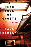 Image de A Head Full of Ghosts: A Novel