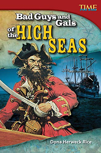 Bad Guys And Gals Of The High Seas (time For Kids® Nonfiction Readers) por Teacher Created Materials epub