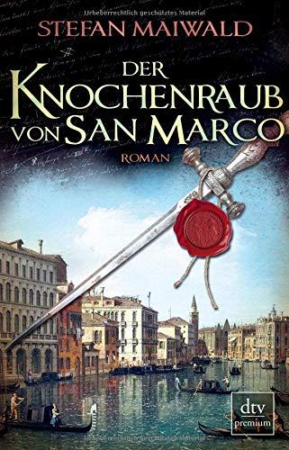Der Knochenraub von San Marco: Roman (Davide Venier)
