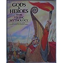 Gods and Heroes from Viking Mythology (World mythology series)