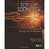 TCP/IP Sockets in C: Practical Guide for Programmers