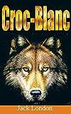 Croc-Blanc - Format Kindle - 22,28 €