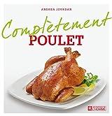 Poulet (Complètement) (French Edition)