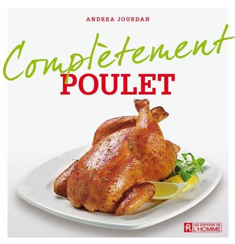 Poulet (Complètement) par Andrea Jourdan