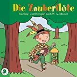 Die Zauberflöte. CD: Ein Sing- und Hörspiel für Kinder