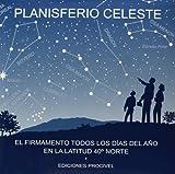 Planisferio celeste: El firmamento todos los días del año en la latitud 40º norte (Tapa blanda)